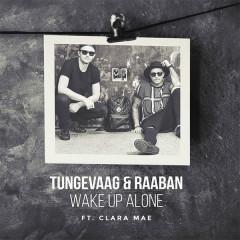 Wake Up Alone (Single) - Tungevaag, Raaban, Clara Mae