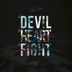 The Devil, The Heart & The Fight (Deluxe Edition)