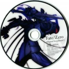 Fate / Zero Original Soundtrack Vol. 1