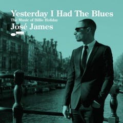 Yesterday I Had The Blues - José James