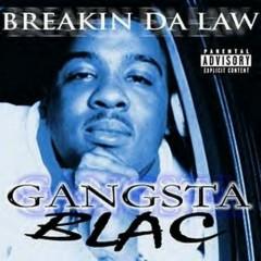 Breakin Da Law