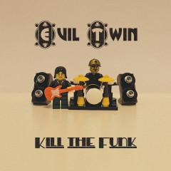 Kill The Funk