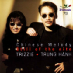 Still Of The Nite - Chinese Melody