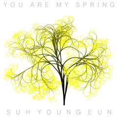 You Are My Spring (Single) - Seo Young Eun