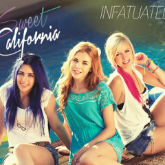 Infatuated - Single - Sweet California
