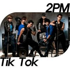 Tik Tok - 2PM