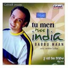 Tu Meri Miss India - Babbu Maan