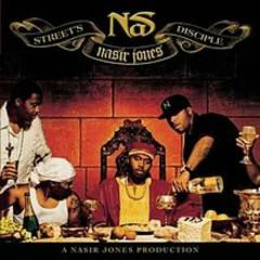 Street's Disciple (CD2) - Nas