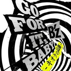 GO FOR IT, BABY - キオクの山脈 - (Kioku no Sanmyaku) - B'z