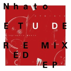 Etude Remixed EP - Nhato
