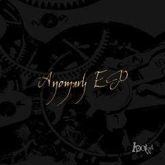 Anomaly EP - I DO Loud.