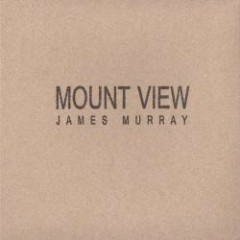 Mount View - James Murray
