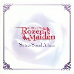 Rozen Maiden Strings Sound Album