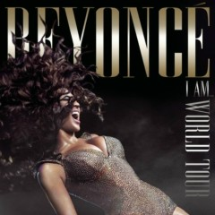 I Am... World Tour (CD2) - Beyoncé