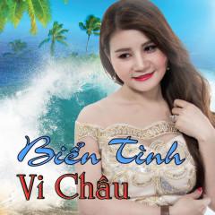 Biển Tình - Vi Châu