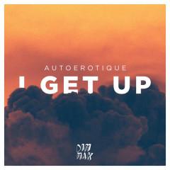 I Get Up (Single)