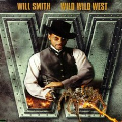 Wild Wild West (CDM) - Will Smith