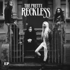 The Pretty Reckless (EP) - The Pretty Reckless