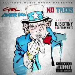 No Taxes - Cool Amerika