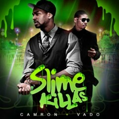 Slime Killas (CD2) - Camron,Vado
