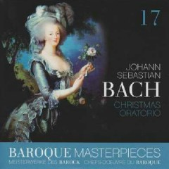 Baroque Masterpieces CD 17 - Bach Christmas Oratorio (No. 2) - Helmuth Rilling, Various Artists