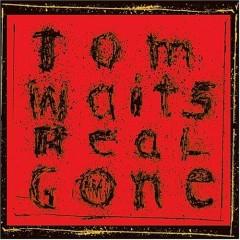 Real Gone (CD2) - Tom Waits