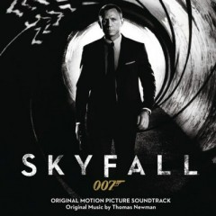 Skyfall OST (Pt.1) - Thomas Newman