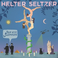Helter Seltzer - We Are Scientists