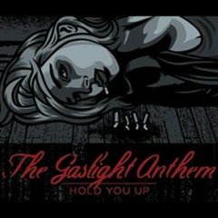 Hold You Up (EP) - The Gaslight Anthem