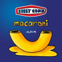 Macaroni - Bobby Conn