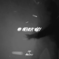 No Other Way (Single)