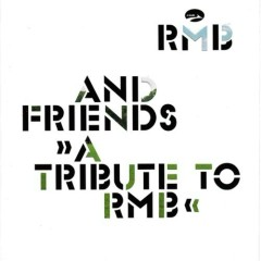A Tribute to RMB (RMB and Friends)