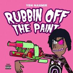 Rubbin Off The Paint (Single)