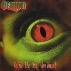 Better The Devil You Know - Demon