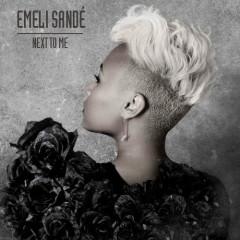 Next To Me (CDR) - Emeli Sande