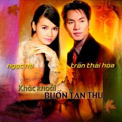 Khắc Khoải - Buồn Tàn Thu - Ngọc Hạ,Trần Thái Hoà