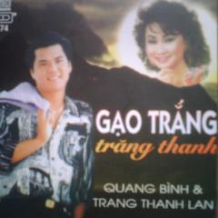 Gạo Trắng Trăng Thanh - Quang Bình