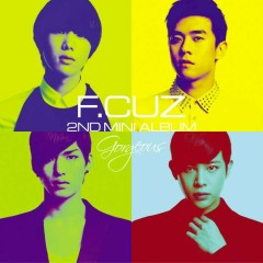 Gorgeous - F.Cuz