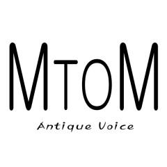 Antique Voice - M to M
