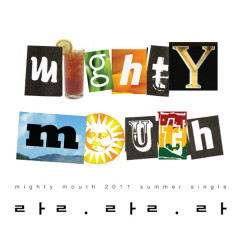 Lalala - Mighty Mouth