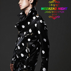 Weekend Night - Jang Woo Hyuk