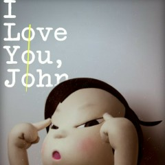 I Love You,John - Trần San Ni