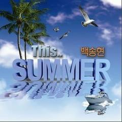 This Summer - Baek Song Hyeon