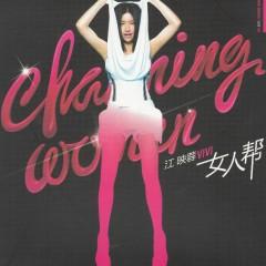 女人幫/ Charming Women - Giang Ánh Dung