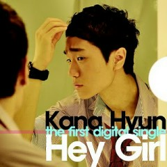 Hey Girl - Kang Hyun