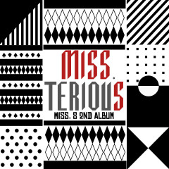 Miss Terious - Miss $