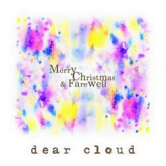 Merry Christmas & Farewell  - Dear Cloud