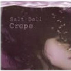 Salt Doll - CREPE