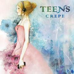 Teens - CREPE
