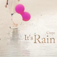 It's Rain - CREPE
